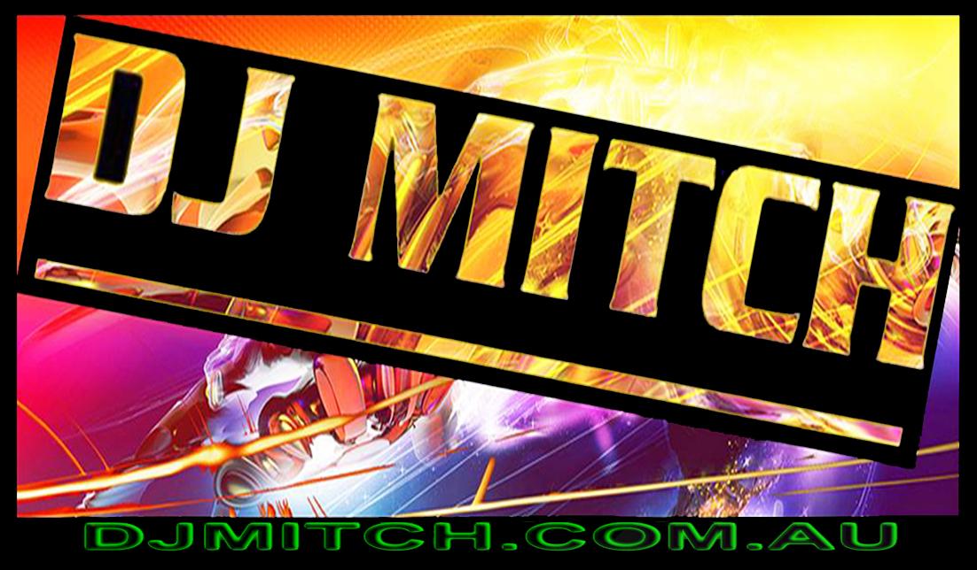 Dj Mitch Specials Www Djmitch Com Au Professional